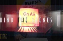 Behind the Scenes - 18th June 2021