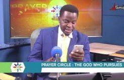PRAYER CIRCLE - 24TH NOVEMBER 2020 (THE GOD WHO PURSUES)