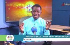 PRAYER CIRCLE - 26TH APRIL 2021 (FAITH THAT MOVES MOUNTAINS)