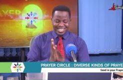 PRAYER CIRCLE - 9TH NOVEMBER 2020 (DIVERSE KINDS OF PRAYERS)