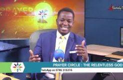 PRAYER CIRCLE - 25TH MARCH 2021 (THE RELENTLESS GOD)