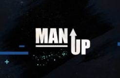 Man Up - 2/8/2021 (Authentic Manhood - Power of a man)