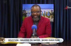 Jam 316 Devotion - 22/9/2021 (Walking On Water: Word Over Fear)