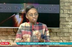 THIS IS THE DAY 24TH MAY - Rise of Obesity Among Kenyan Women