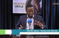 Prayer Circle - 26/7/2021(Prayer and Fasting)