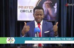PRAYER CIRCLE - 5TH MAY 2021 (BUILDING THE FAMILY)