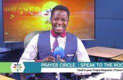 PRAYER CIRCLE-27TH AUGUST 2020 (SPEAK TO THE ROCKS)