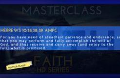 MASTER CLASS-12TH JUNE 2019 (FAITH PART 2)