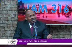 JAM 316-26TH NOVEMBER 2018 (GOD HAS A PLAN FOR OUR LIVES)