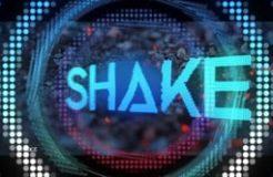 SHAKE-22ND JUNE 2019