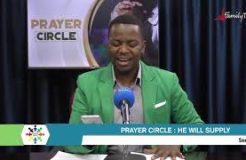Prayer Circle - 19/7/2021 (Healing: He Will Supply)