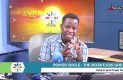 PRAYER CIRCLE - 26TH MARCH 2021 (THE RELENTLESS GOD)