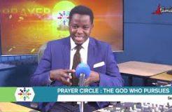 PRAYER CIRCLE - 28TH NOVEMBER 2020 (THE GOD WHO PURSUES)