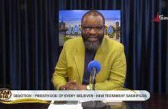 Jam 316 Devotion - 8/10/2021 (Priesthood Of Every Believer: New Testament Sacrifices)