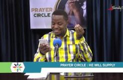 Prayer Circle - 23/7/2021 ( Healing: He Will Supply - Part 5)