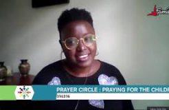 PRAYER CIRCLE-4TH SEPTEMBER 2020 (PRAYING FOR THE CHILDREN)