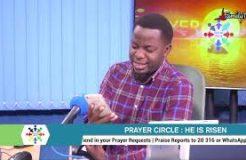 PRAYER CIRCLE - 1ST APRIL 2021 (HE IS RISEN)