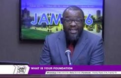 JAM 316-1ST JANUARY 2019 (WHAT IS YOUR FOUNDATION?)