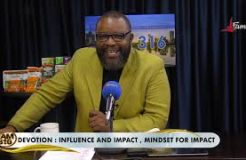 Jam 316 Devotion - 30/7/2021 (Influence and Impact: Mindset for Impact)