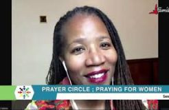 PRAYER CIRCLE-6TH AUGUST 2020 (PRAYING FOR THE WOMEN)