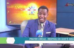 PRAYER CIRCLE - 20TH APRIL 2021 (RESTING ON GOD