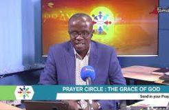 PRAYER CIRCLE - 30TH NOVEMBER 2020 (THE GRACE OF GOD)