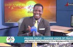 PRAYER CIRCLE - 10TH NOVEMBER 2020 (DIVERSE KINDS OF PRAYERS)