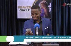 Prayer Circle - 15/7/2021 (Healing: The Children