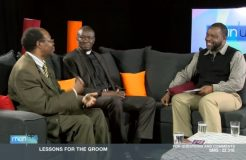 MAN UP 26TH APRIL 2018 (LESSONS FOR THE GROOM)
