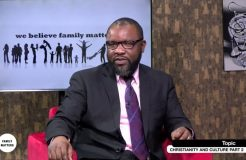 FAMILY MATTERS-20TH DECEMBER 2018 (CHRISTIANITY AND CULTURE-PART 2)