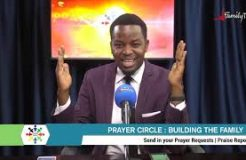 PRAYER CIRCLE - 3RD MAY 2021 (BUILDING THE FAMILY)