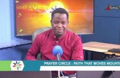PRAYER CIRCLE - 27TH APRIL 2021 (FAITH THAT MOVES MOUNTAINS)