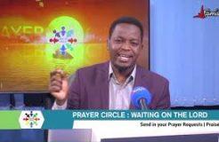 PRAYER CIRCLE - 19TH NOVEMBER 2020 (WAITING ON THE LORD)