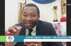 Prayer Circle - 13/7/2021(Healing: The Children